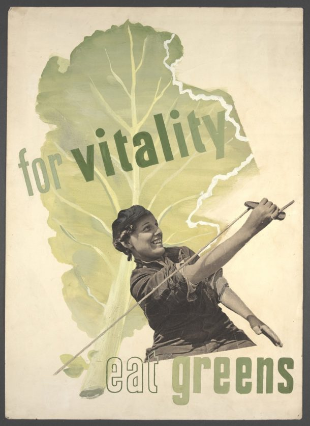 """For vitality eat greens"", poster, Hans Schleger, ca. 1942-1944"