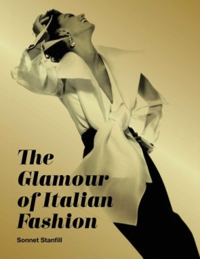 The Glamour of Italian Fashion Since 1945 book cover. Victoria and Albert Museum, London.