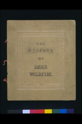 T.360:1-1998  Manuscript cover of The History of Miss Wildfire;  British;  1832. Card inscribed with ink. (c) Victoria and Albert Museum, London