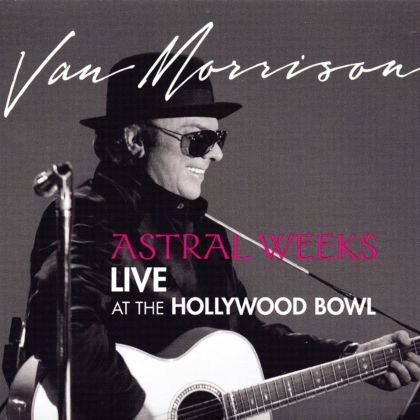 39 Astral Weeks Live At Hollywood Bowl