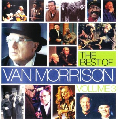 The Best Of Van Morrison Volume 3 Compilation