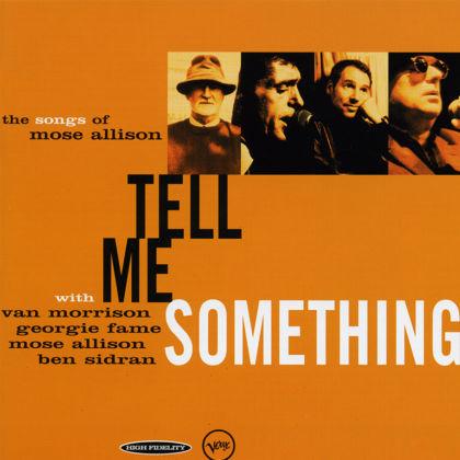 Tell Me Something More