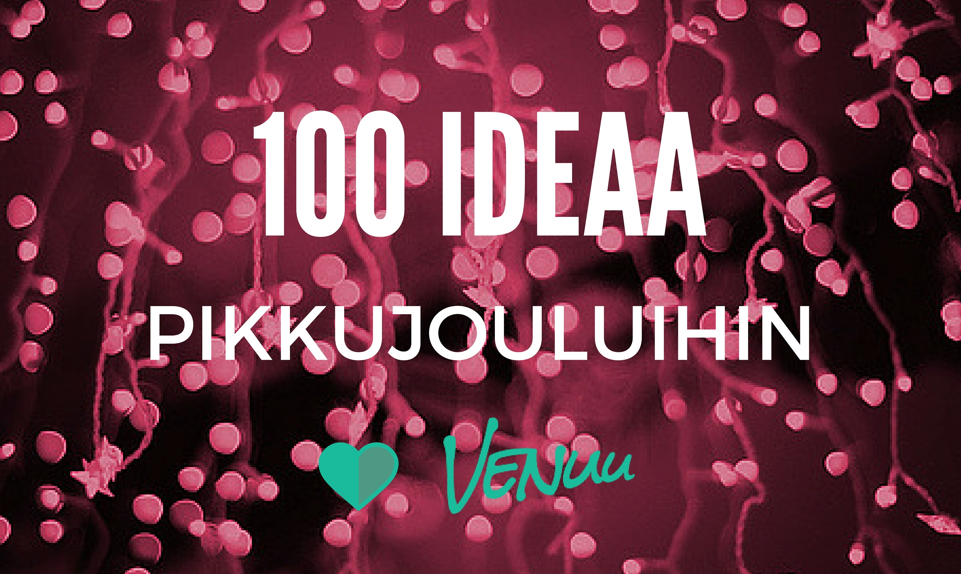 100<em>ideaa</em>pikkujouluihin.jpg