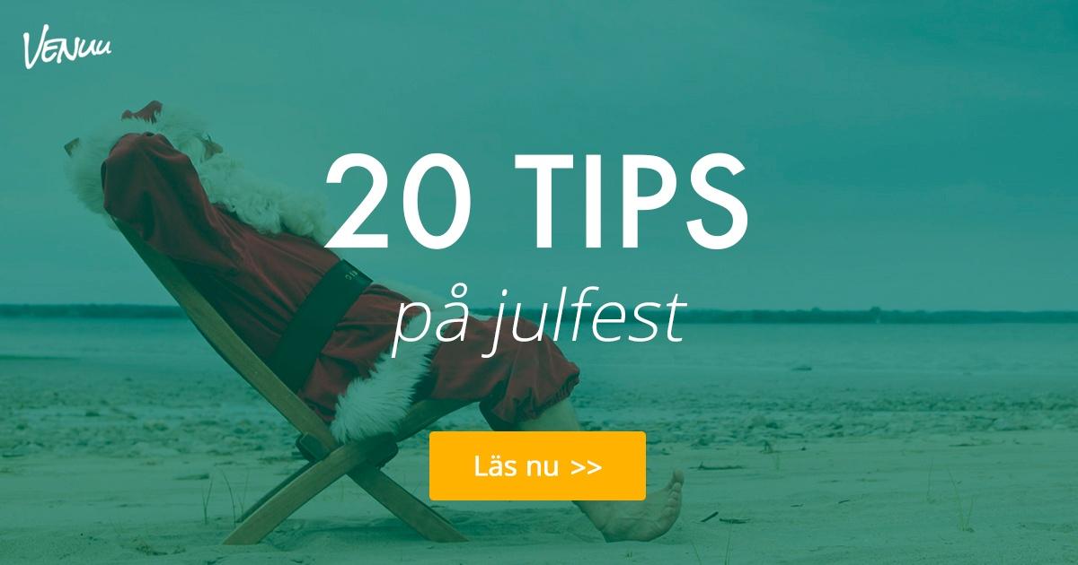20 tips på julfest