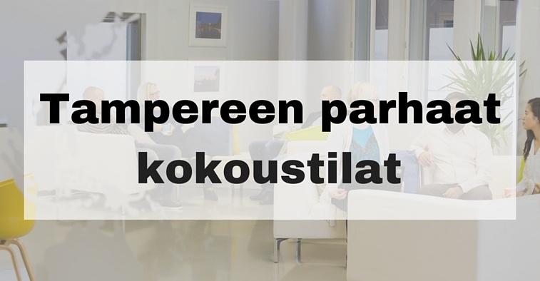 Parhaat kokoustilat Tampereella