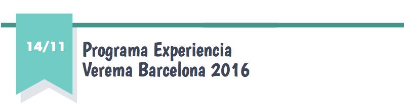 Programa Experiencia Verema Barcelona 2016