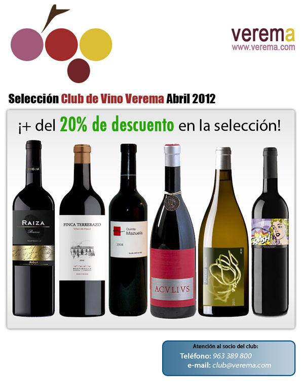 Nueva Selección Club de Vinos Verema - Abril 2012