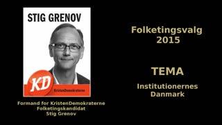 02 - Institutionernes Danmark - Folketingskandidat Stig Grenov