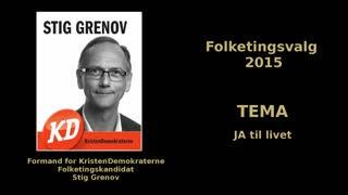 07 - Ja til livet - Folketingskandidat Stig Grenov