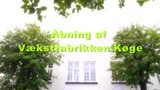 Åbning af Vækstfabrikken i Køge