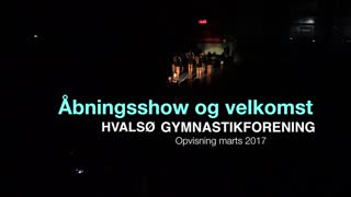 Åbningsshow Gymnastikvideo Hvalsø Gymnastikforening 2017