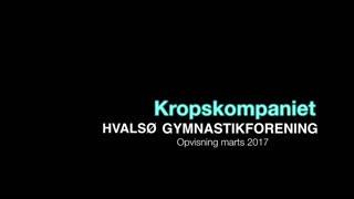 Kropskompaniet Gymnastikvideo Hvalsø Gymnastikforening 2017