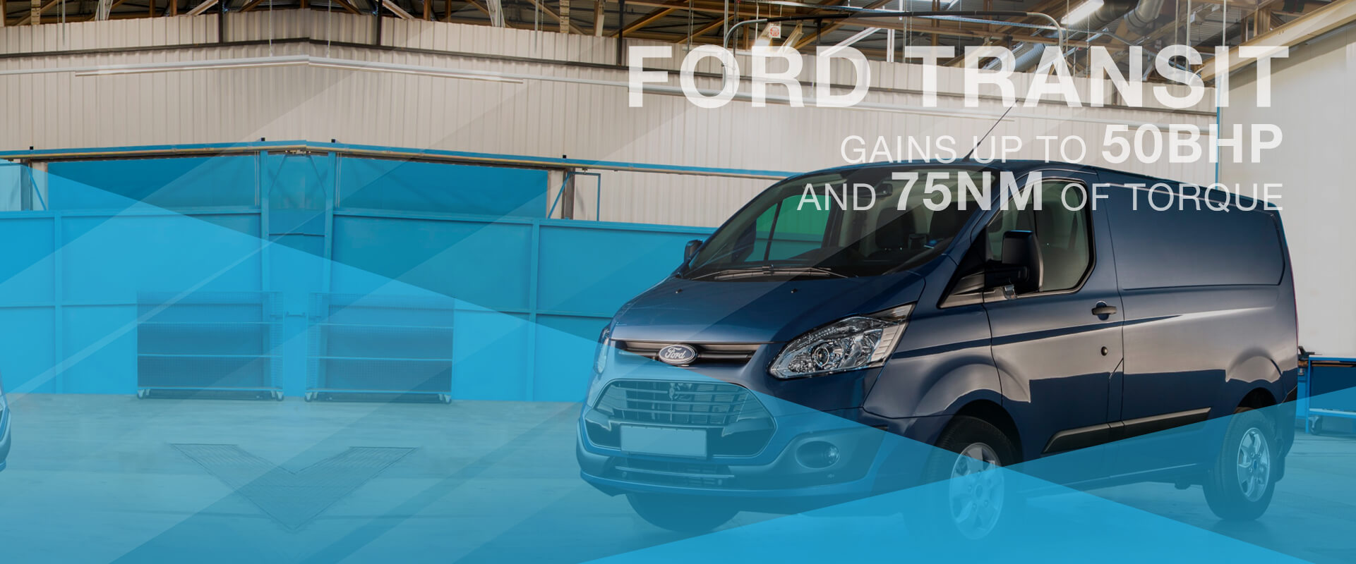 Ford Transit gains up to 50BHP and 75NM of torque