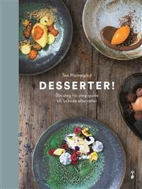 desserter-din-steg-for-steg-guide-till-lyckade-efterratter