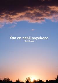 Cover Om en nabij psychose