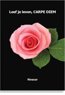 Leef Je Levencarpe Diem Geschreven Door Ninacar Boek