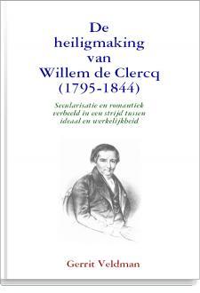 Cover De heiligmaking van Willem de Clercq (1795-1844)