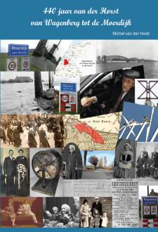 Cover 440 jaar van der Horst van Wagenberg tot de Moerdijk