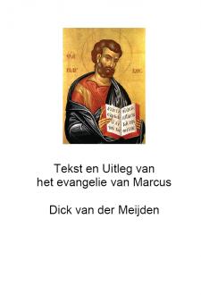 Cover Tekst en uitleg van het evangelie van Marcus