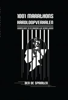 Cover 1001 Marathons Hardloopverhalen