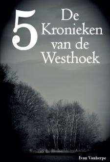 Ebook Pdf De Kronieken Van De Westhoek Deel 5 Geschreven Door