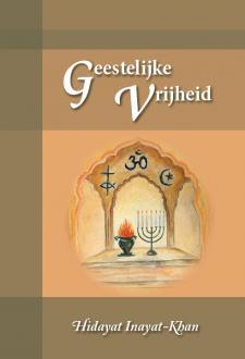Cover Geestelijke Vrijheid - Hidayat Inayat-Khan