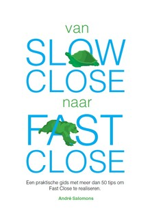Cover Van slow close naar fast close