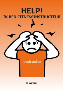 Cover Help! Ik ben fitnessinstructeur.