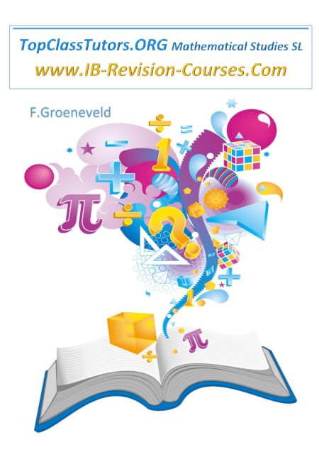 Cover TopClassTutors.ORG International Mathematical Studies SL Revision Guide www.IB-REVISION-COURSES.COM