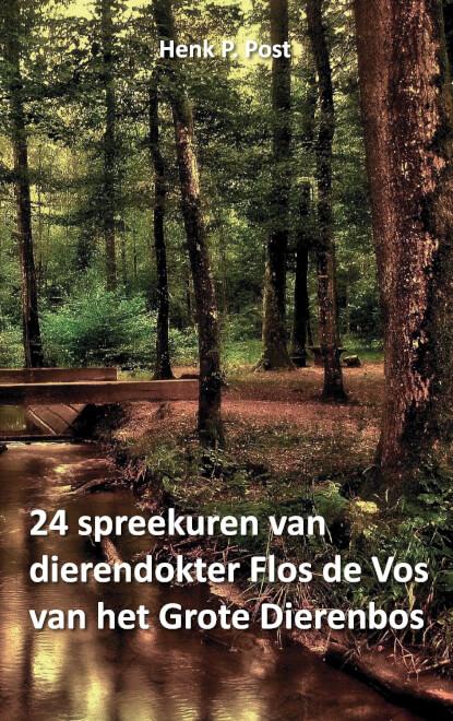 Cover 24 spreekuren van dierendokter Flos de Vos van het Grote Dierenbos