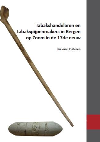 Cover Tabakshandelaren en tabakspijpenmakers in Bergen op Zoom in de 17de eeuw