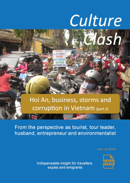 Cover Culture Clash, Hoi An, business, storms and  corruption in Vietnam