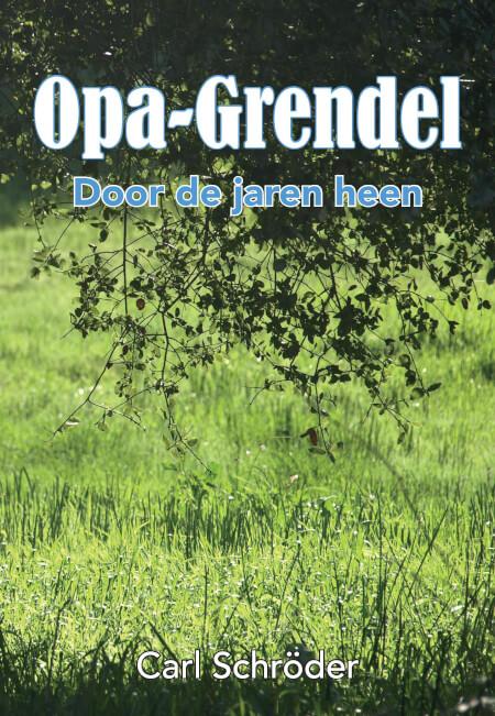 Cover OPA-Grendel - Door de jaren heen.