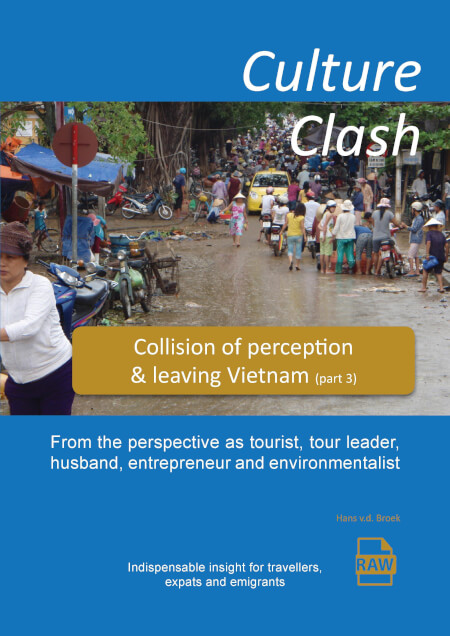 Cover Culture Clash, Collision of perception  & leaving Vietnam (part 3)
