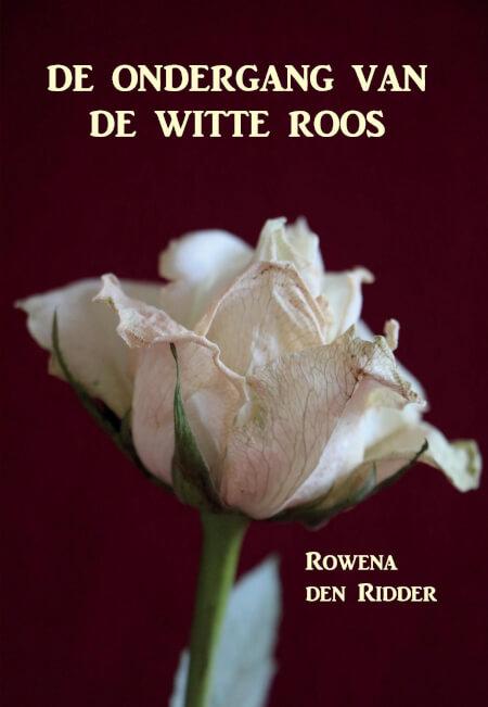 Cover De ondergang van de witte roos - hardcover