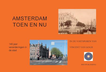 Cover Amsterdam Toen en Nu. In de voetsporen van Vincent van Gogh Paperback Fullcolour