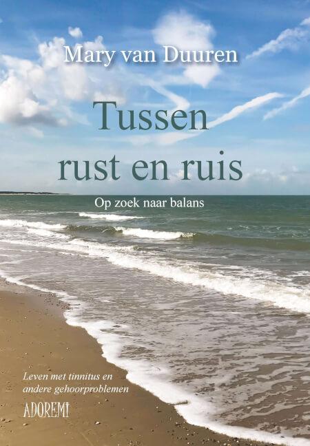 Cover TUSSEN RUST EN RUIS - Mary van Duuren
