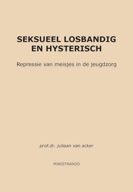 Cover Seksueel losbandig en hysterisch