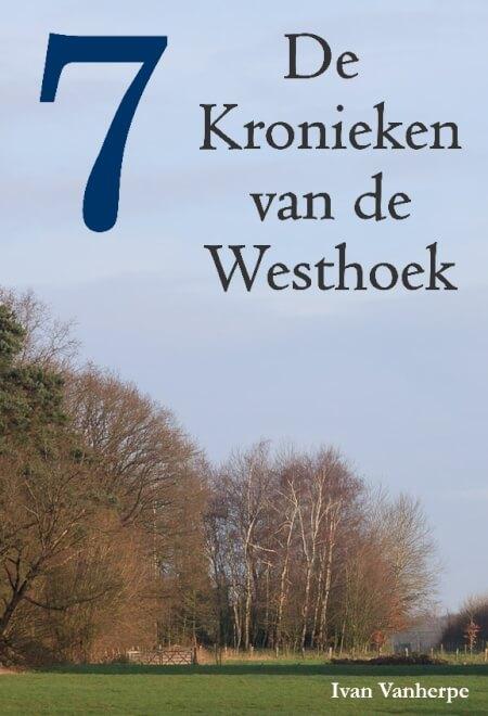Cover De Kronieken van de Westhoek - deel 7 -