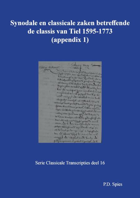 Cover Synodale en classicale zaken betreffende de classis van Tiel 1595-1773