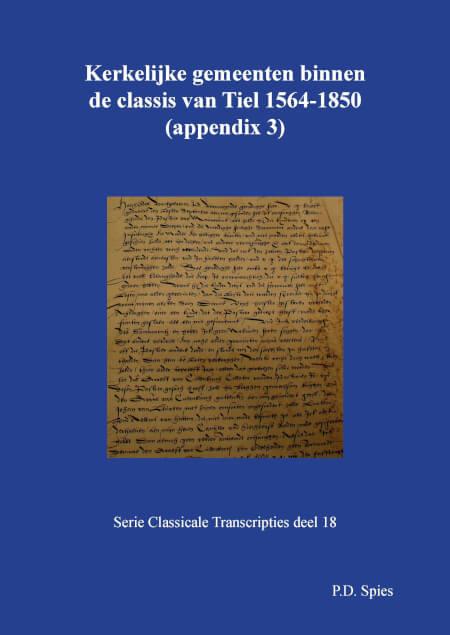 Cover Kerkelijke gemeenten binnen de classis van Tiel 1558-1776