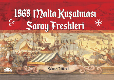 Cover 1565 Malta Kusatmas? Saray Freskleri,