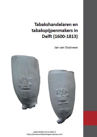 Cover Tabakshandelaren en tabakspijpenmakers in Delft (1600 –1813)