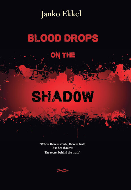 Cover BLOOD DROPS ON THE SHADOW
