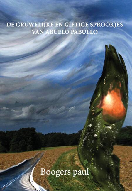 Cover De gruwelijke en giftige sprookjes van abuelo Pabuelo