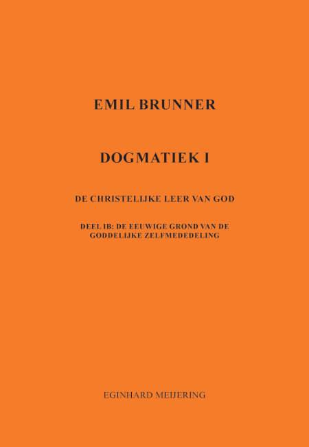 Cover Emil Brunner Dogmatiek 1b