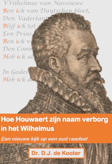 Cover Hoe Houwaert zijn naam verborg in het Wilhelmus