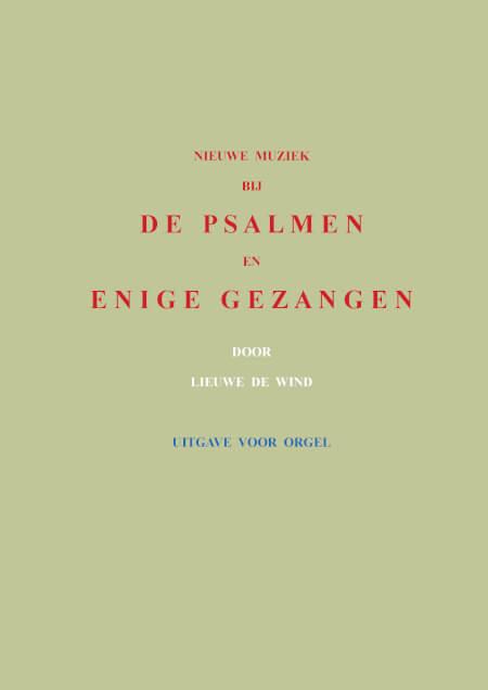 Cover Nieuwe muziek bij de psalmen en enige gezangen - Uitgave voor orgel