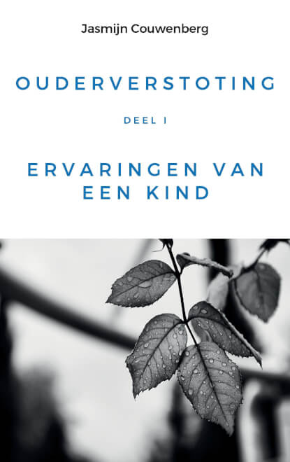 Cover Ouderverstoting - Deel I: Ervaringen van een kind