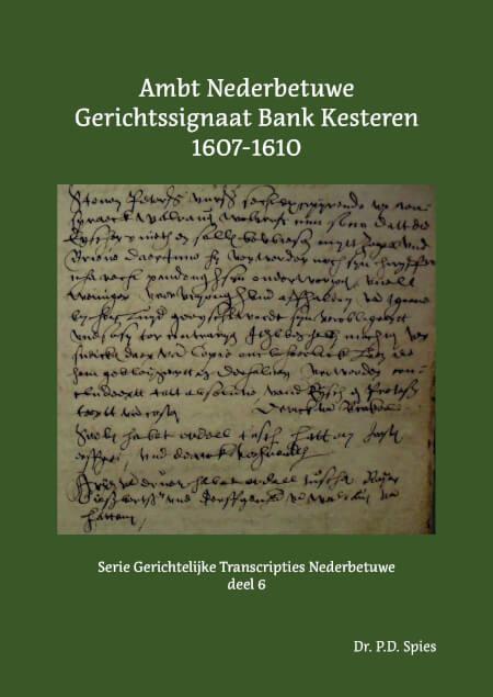 Cover Ambt Nederbetuwe Gerichtssignaat Bank Kesteren 1607-1610